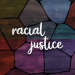 Racism, Justice, and the Church