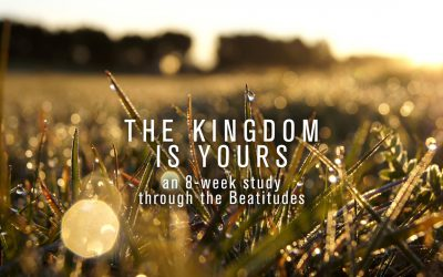The Kingdom is Yours – Part Two – Blessed Are Those Who Mourn