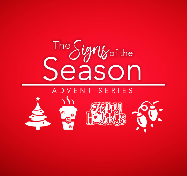 The Signs of the Season – Part One – The Tree