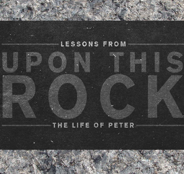 Upon This Rock – Part Seven – More Thoughts from First Peter